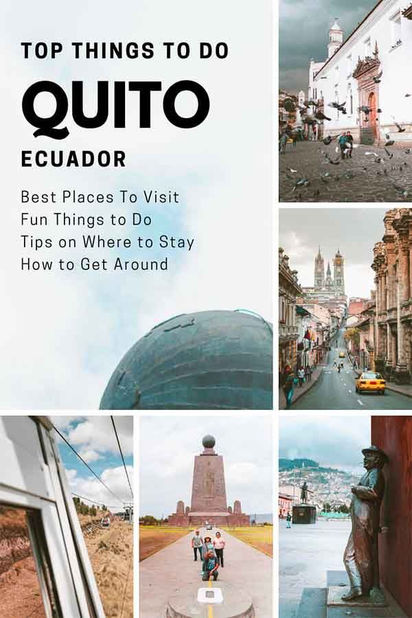 Top Things To Do In Quito You Can T Miss Ecuador Travel Tips