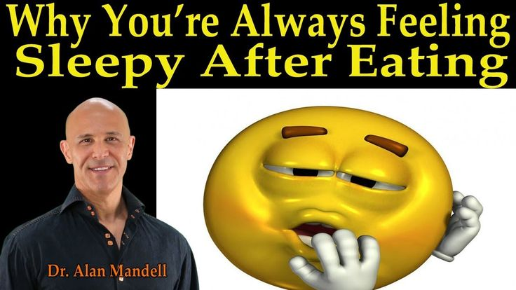 Why You're Always Feeling Sleepy After Eating - Dr. Alan Mandell, D.C.