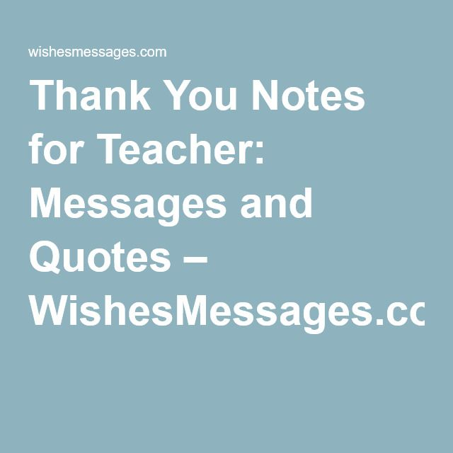 25+ Best Thank You Teacher Messages Ideas On Pinterest | Love