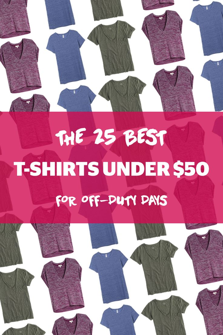 The 25 Best T-Shirts Under $50 For Off-Duty Days