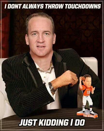 Peyton Manning. Denver Broncos. Funny.