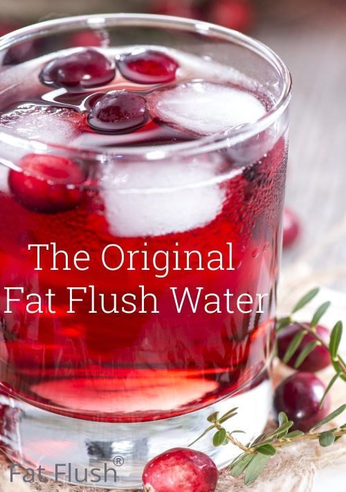 fat flush water - Ingredients 1 ounce 100% pure unsweetened cranberry juice* 7 ounces water Instructions Mix water and unsweetened cranberry juice together in a large glass. To save time during the day, mix a full batch (64 ounces) in the morning -- add 1 cup (8 oz) cranberry juice to a half-gallon container and fill the rest with water.