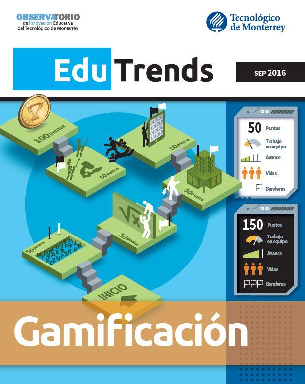 Reporte detallado sobre Gamificación por el Observatorio de Innovación Educativa de Monterrey