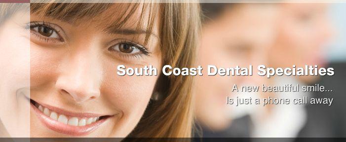 Welcome to South Coast Dental Specialties! Endodontics & Oral Surgery, Laguna Niguel, CA. 949-363-2540 Located at: 30190 Town Center Drive, Suite B, Laguna Niguel, CA 92677 * www.scdentalspecialties.com