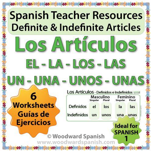 SPANISH TEACHER RESOURCE: Definite and Indefinite Articles in Spanish - Worksheets Ideal for Spanish 1 - El, La, Los, Las, Un, Una, Unos, Unas. - Los Artículos Definidos e Indefinidos en español.