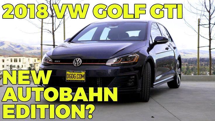 2018 Volkswagen Golf GTI Autobahn Edition In Depth Review   DGDG.COM