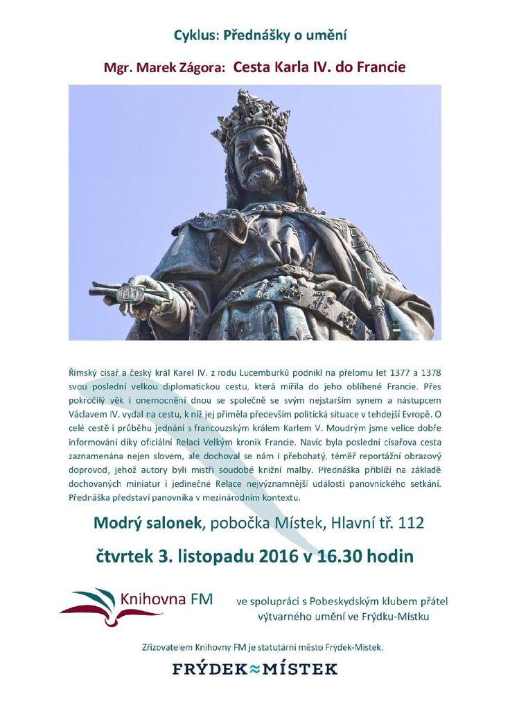 http://knihovnafm.cz/index.php/vypis-akci/event/100-prednaska-mgr-marka-zagory-cesta-karla-iv-do-francie