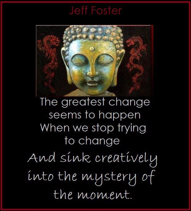 sink into the moment and let change occur