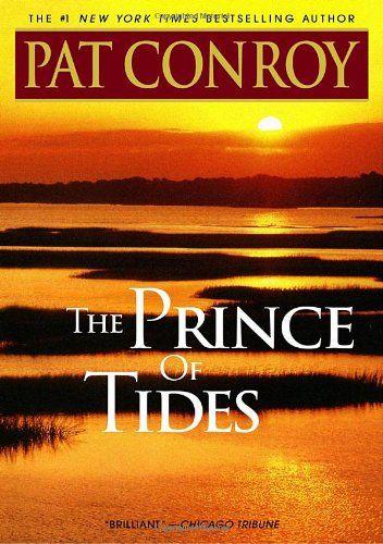 Powerful.  Beautiful.: Worth Reading, Pat Conroy, Prince, Favorite Reading, Books Worth, Tide, Movie, Favorite Books, Time Favorite