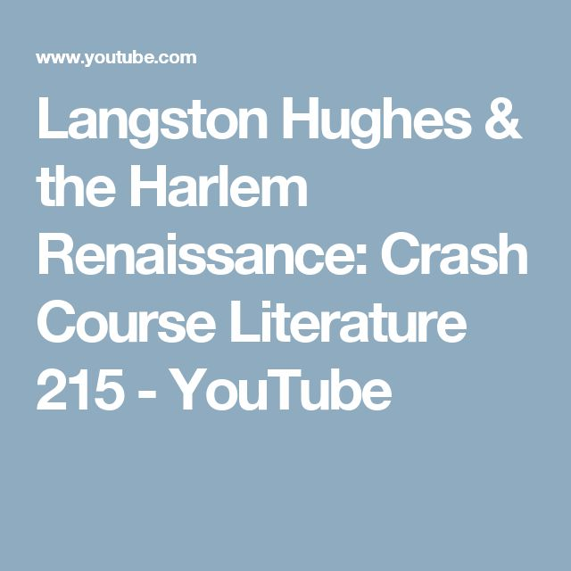 Langston Hughes & the Harlem Renaissance: Crash Course Literature 215 - YouTube