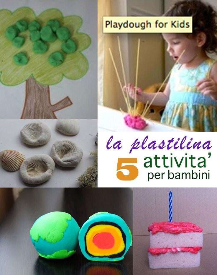 Giocando con le plastilina !  5 attività' bellissime per bambini