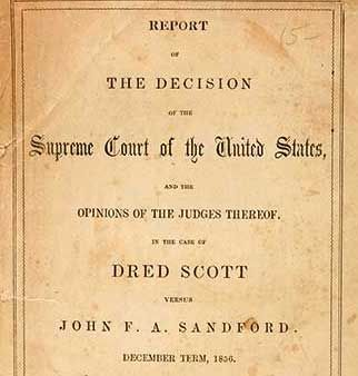 the dred scott decision opinion and The supreme court, in an infamous opinion written by chief justice roger b taney, ruled that it lacked jurisdiction to take scott's case because scott was,  the decision in dred scott v.