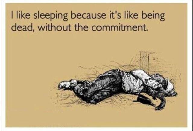 Sleeping is a cheap hobby