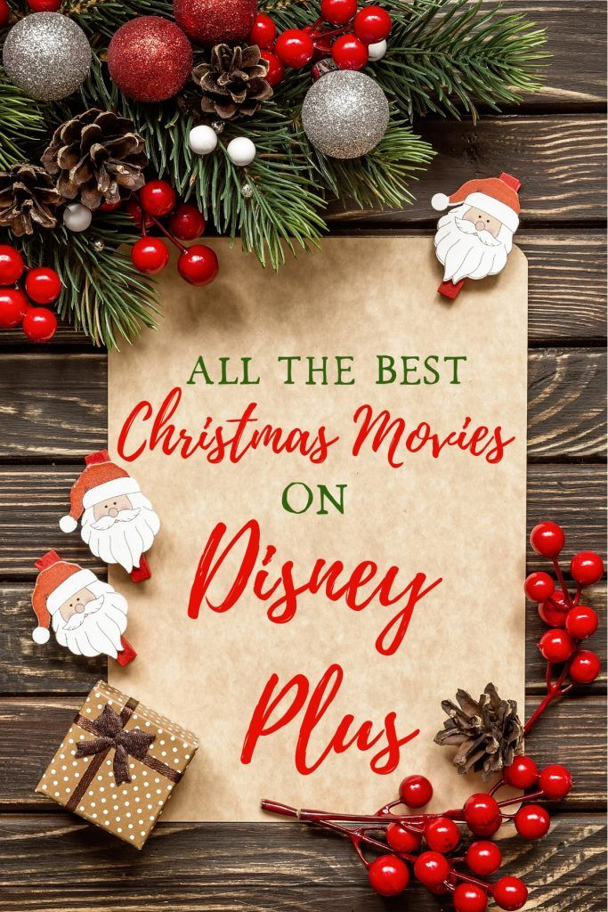 The Best Christmas Movies On Disney Plus Best Christmas Movies Christmas Movies Christmas Fun