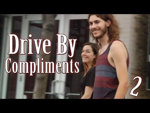 Dangerous Acts of Drive-By Complimenting