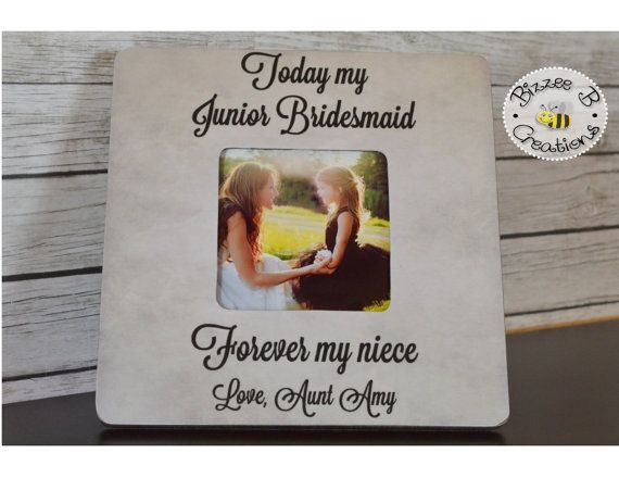 Junior Bridesmaid Picture Frame, Today My Junior Bridesmaid, Wedding Thank You, Gift for Niece, Aunt and Niece gift, Wedding Party Gift