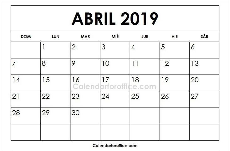 Calendario 2019 Abril Para Imprimir 2019 Calendar 2021 Calendar