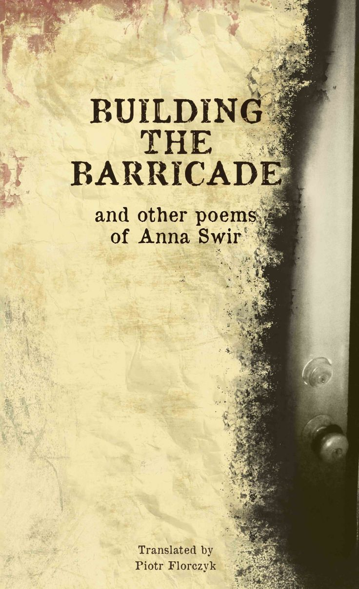 Building the Barricade and Other Poems of Anna Swir, translated by Piotr Florczyk
