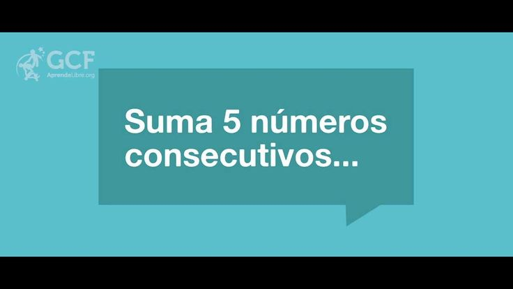 ¿Cómo sumar cinco números consecutivos rápidamente?
