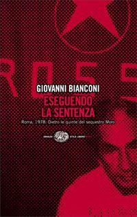 Giovanni Bianconi, Eseguendo la sentenza