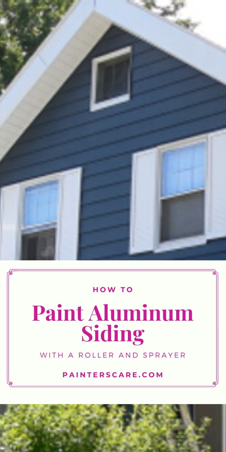 How To Paint Aluminum Siding With A Roller And Sprayer In 2020 Diy Exterior House Painting Aluminum Siding Metal Siding House