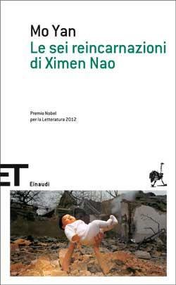 Mo Yan, Le sei reincarnazioni di Ximen Nao, ET Scrittori - DISPONIBILE ANCHE IN EBOOK