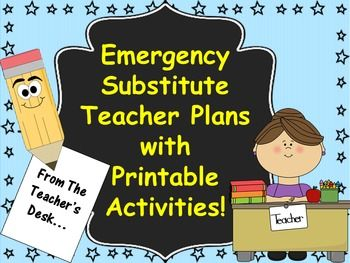 Emergency Substitute Teacher Plans with Printable Activities!