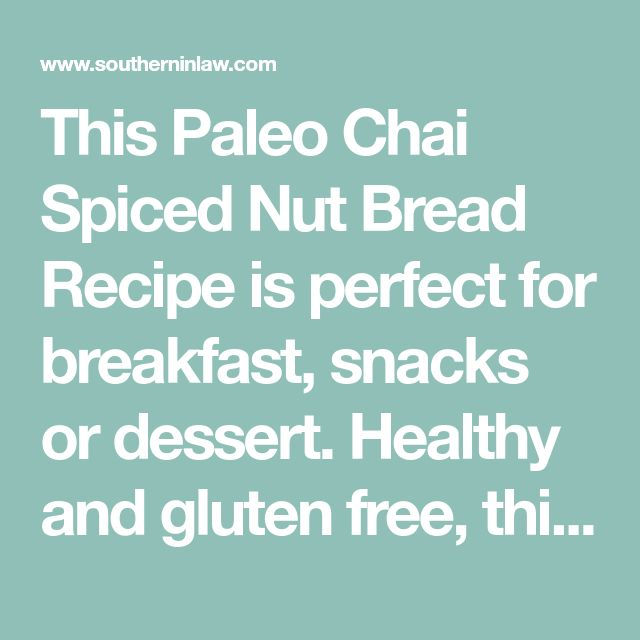 This Paleo Chai Spiced Nut Bread Recipe is perfect for breakfast, snacks or dessert. Healthy and gluten free, this grain free recipe uses almond flour and coconut flour for a soft, moist, cake-like loaf that everyone will love.