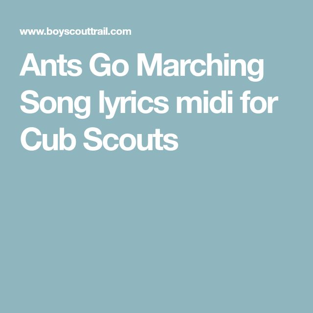 Ants Go Marching Song lyrics midi for Cub Scouts