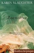 Karin Slaughter, Zoenoffer
