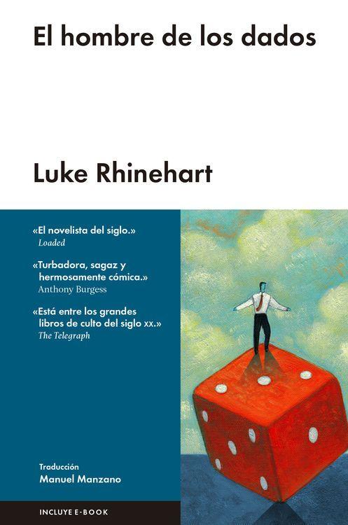 El hombre de los dados, de Luke Rhinehart Una reseña de César Malagón Editorial Malpaso http://www.librosyliteratura.es/el-hombre-de-los-dados.html