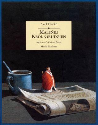 Maleńki król Grudzień - Wydawnictwo Media Rodzina - Książki, Audiobooki, eBooki