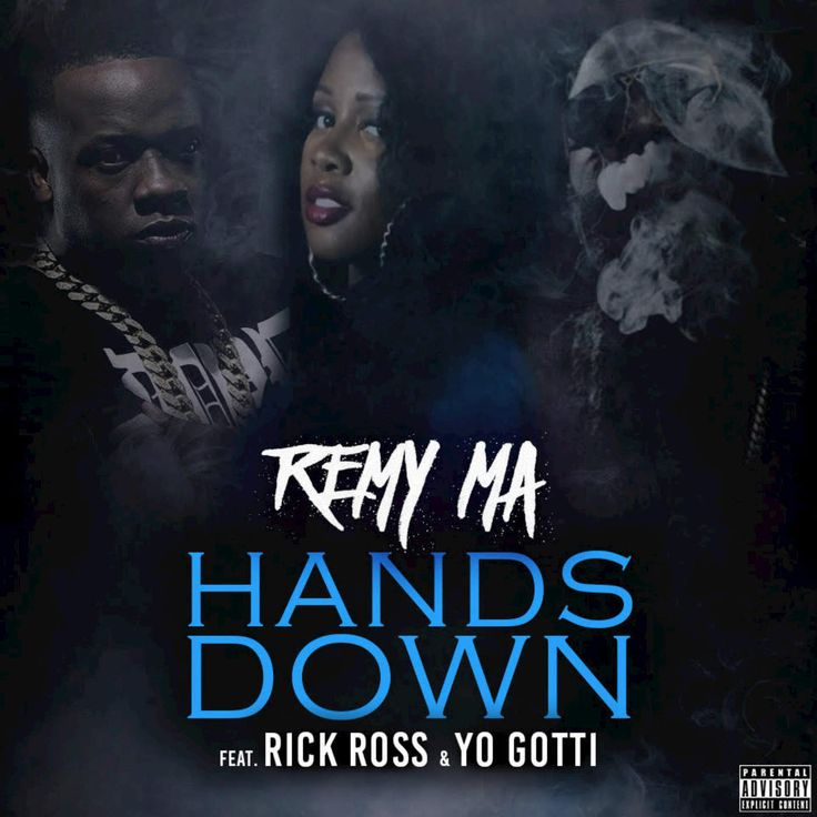 "Here's the new single from Remy Ma titled ""Hands Down"" featuring Rick Ross and Yo Gotti. Check Remy & her husband on this season of Papoose on Love & Hip Hop New York ***Updated with the official video.*** Watch the video on page 2."