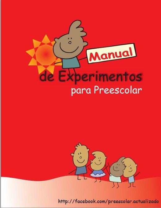 COLECCIÓN DE MANUALES DE EXPERIMENTOS CIENTÍFICOS PARA PREESCOLAR