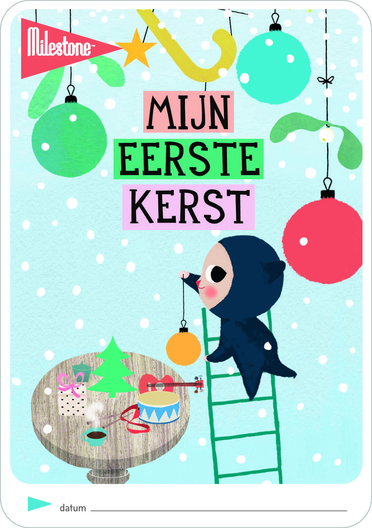 First Christmas Card in Dutch. For this Free download visit: http://www.milestonecards.com/contents/uploads/downloads/99_1.milestone_printable_first_christmas_a4paper_nl.pdf