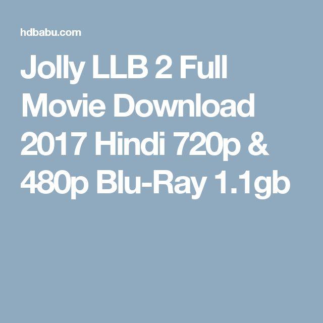 Jolly LLB 2 Full Movie Download 2017 Hindi 720p & 480p Blu-Ray 1.1gb