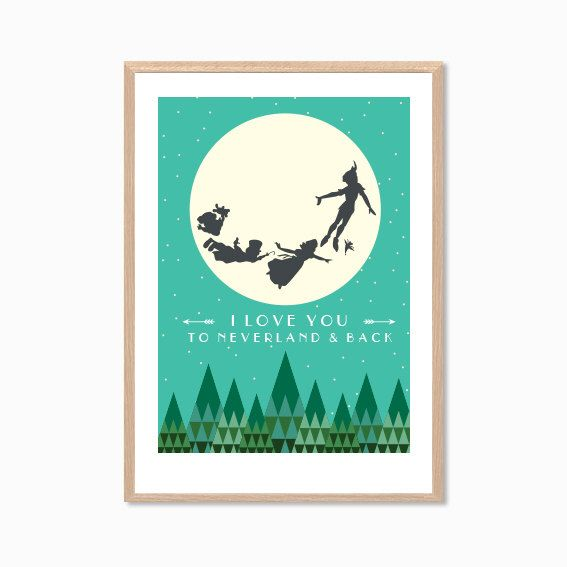 PETER PAN | I Love You To Neverland & Back Poster : Modern Illustration Disney Movie Retro Art Wall Decor Print by MayAndBazStore on Etsy https://www.etsy.com/listing/156596876/peter-pan-i-love-you-to-neverland-back