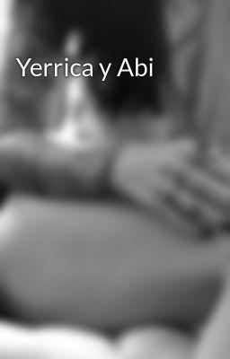 #wattpad #novela-juvenil Cuando Yerrica  y Abigail se mudaron a su nueva casa jamas pensaron que encontrarían  nuevos amigos, enemigos , amores y corazones rotos.   La vida de estas adolescentes  no sera nada fácil desde el momento que se crucen con los  chicos mas lindos, inteligentes y tierno  de su nuevo barrio y escuel...