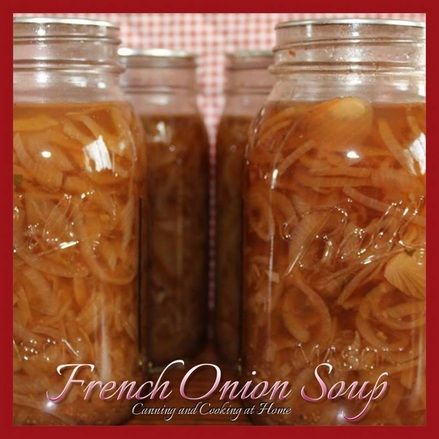 French Onion Soup for Canning
