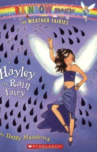 Bestseller Books Online Hayley the Rain Fairy (Rainbow Magic: The Weather Fairies 7) Daisy Meadows $4.99  - http://www.ebooknetworking.net/books_detail-0439813921.html