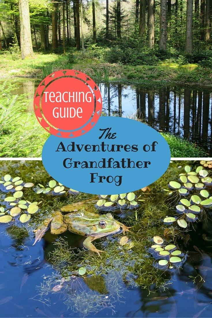 Homeschool and Classroom Activity and Lesson Ideas for The Adventures of Grandfather Frog by Thornton W. Burgess / Moral Lessons for Kids / Children Stories with Morals / Character Traits