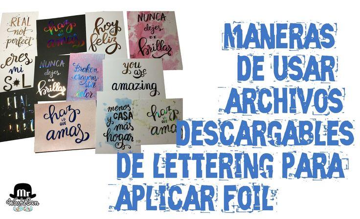 Mr WashiSan: Diferentes maneras de usar archivos descargables de lettering para aplicar foil