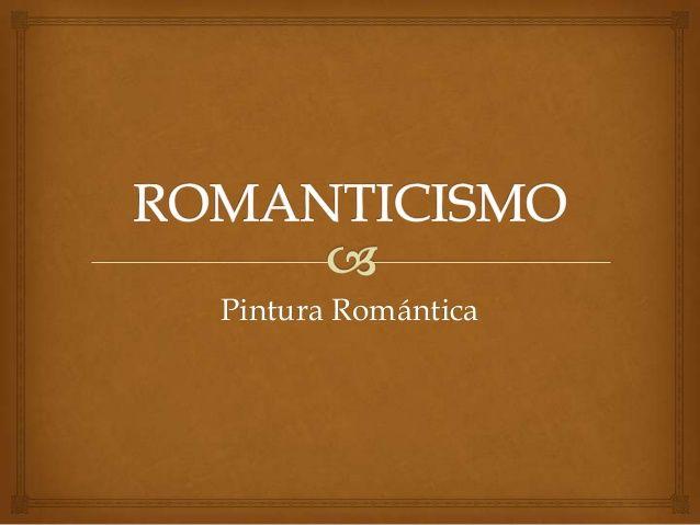 Pintura Romanticismo   Sandra Fabiola Martínez by Fabiola Aranda Chavez via slideshare