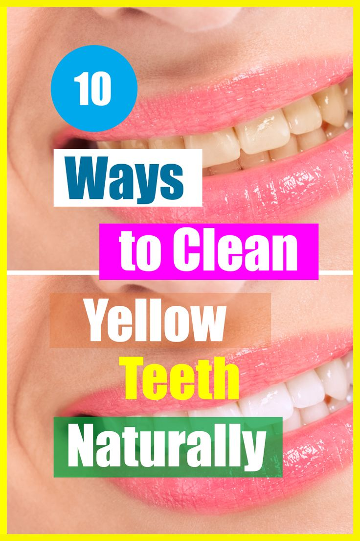 10 Ways to Clean Yellow Teeth Naturally Infra Being