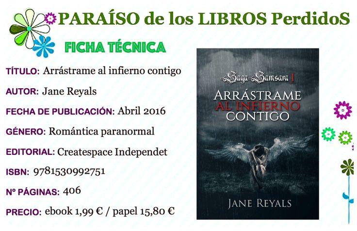 Jane Reyals autopublica el primer libro de su pentalogía, la saga Samsara. Arrástrame al infierno contigo en el el…