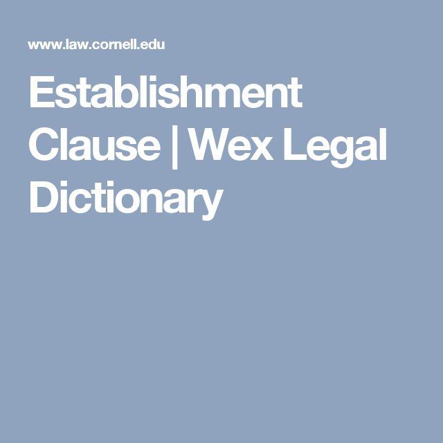 Establishment Clause | Wex Legal Dictionary