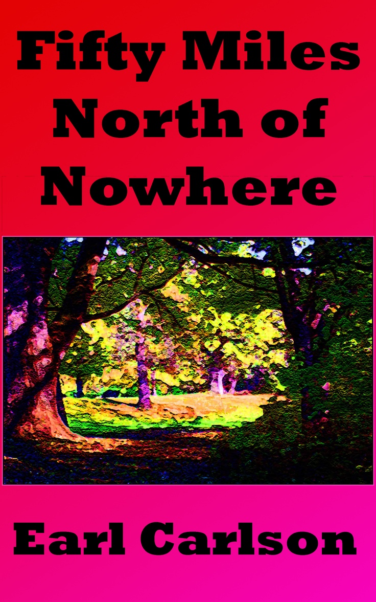 """""""Fifty Miles North of Nowhere"""" is a collection of short fiction set in a small logging community in northern Minnesota.  Adventures in a Skinner Box; One Last Sad Song for Peggy Mattyce; Damnation; and Malicious Mischief. http://earlcarlson.com/welcome-3/books/snoose-boulevard-and-points-north/#sthash.QH7ff984.dpbs http://www.amazon.com/Fifty-Miles-North-Nowhere-ebook/dp/B009EV22YS/ref=sr_1_2?s=digital-text&ie=UTF8&qid=1349459005&sr=1-2&keywords=earl+carlson"""