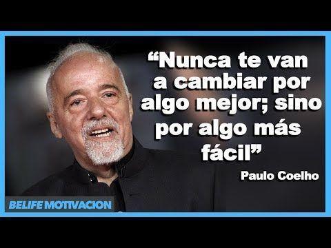 10 Frases de Paulo Coelho para Superar una Ruptura Amorosa   Frases Motivadoras - YouTube #superarruptura #superarfrases