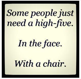 ..: High Five, Quotes, Chairs, Some People, The Faces, So True, Funny Stuff, Truths, True Stories