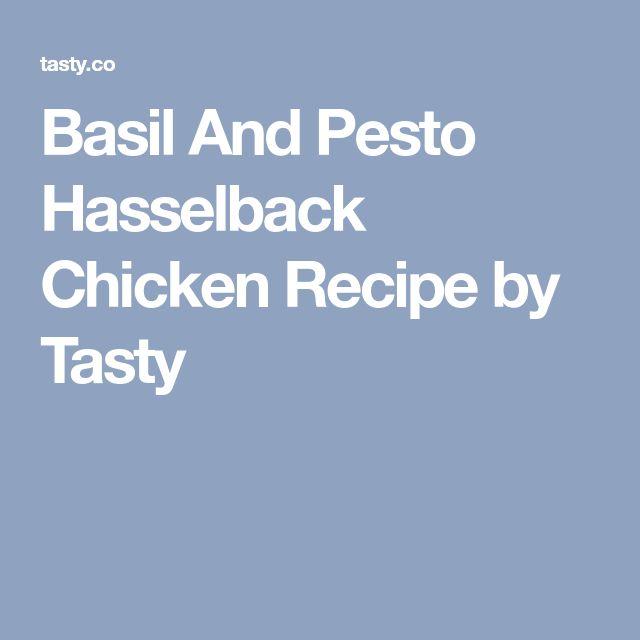 Basil And Pesto Hasselback Chicken Recipe by Tasty